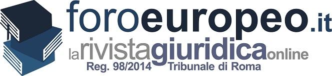 009.(Competenza del tribunale) - Foroeuropeo 00_La_Rivista_Giuridica